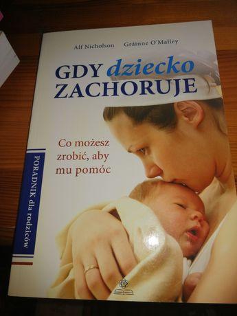 Gdy dziecko zachoruje