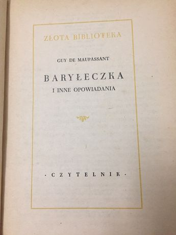 """""""Baryłeczka i inne opowiadania"""" Guy Maupassant"""