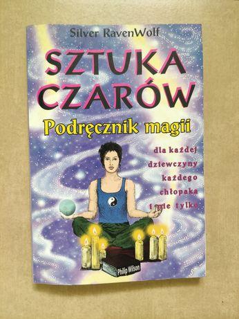 Sztuka czarów podręcznik magii, książka Silver RavenWolf