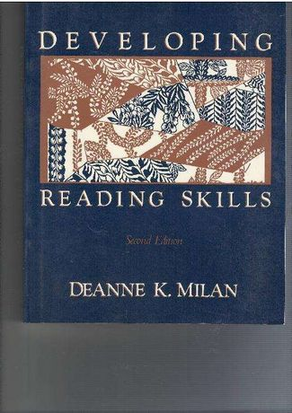 Developing reading skills, Deanne K. Milan