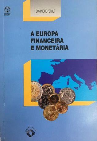 A Europa Financeira e Monetaria