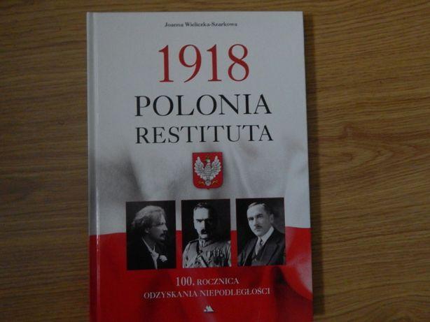 1918 rok Polonia Restituta nowa