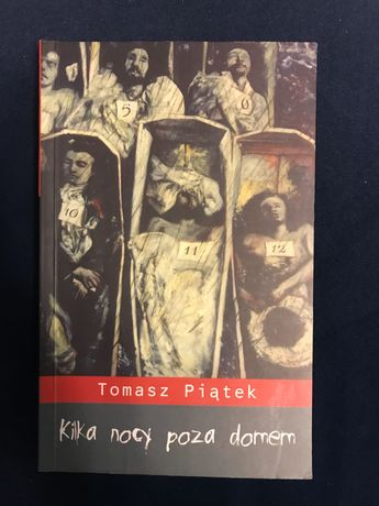 Książka kilka nocy poza domem Tomasz Piątek