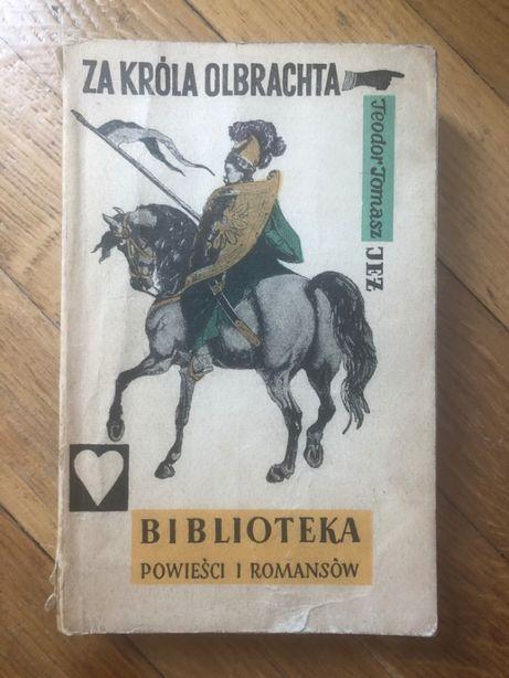 Za króla Olbrachta - Zygmunt Miłkowski
