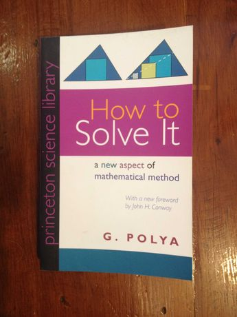G. Polya - How to solve it