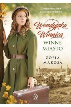 Wendyjska Winnica - Zofia Mąkosa