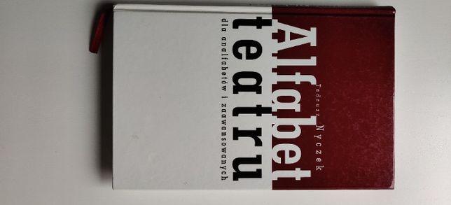 T. Nyczek, Alfabet Teatru dla Analfabetów i Zaawansowanych