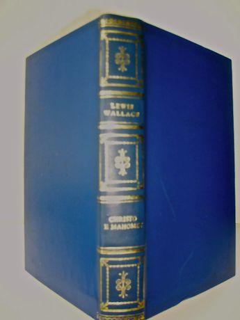 Christo e Mahomet - A Conquista de Bizâncio, Lewis Wallace