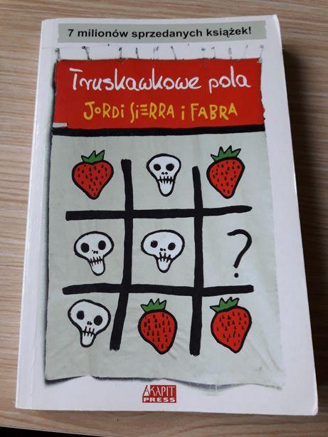 """Książka """"Truskawkowe póla"""". Jordi Sierra i Fabra. WYSYŁKA GRATIS"""