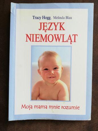 """Książka """"Język niemowląt"""" Tracy Hogg"""
