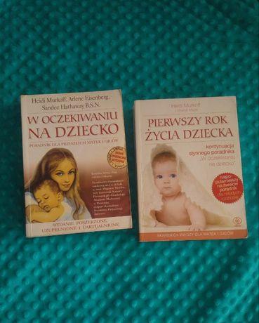 W oczekiwaniu na dziecko i Pierwszy rok z życia dziecka -Heidi Murkoff