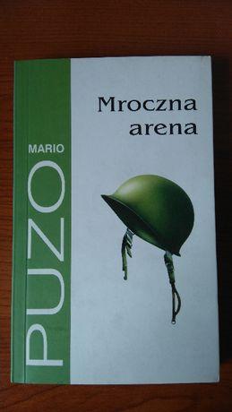 Mario Puzo Mroczna arena