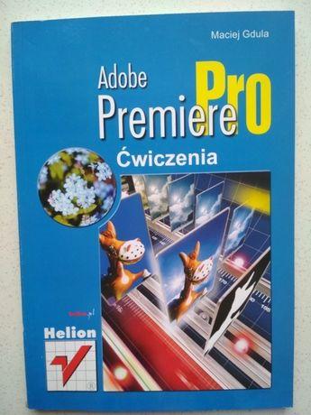 Adobe Premiere Pro. Ćwiczenia.