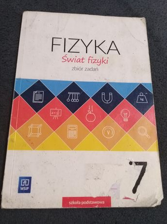 Zbiór zadań z fizyki klasa 7