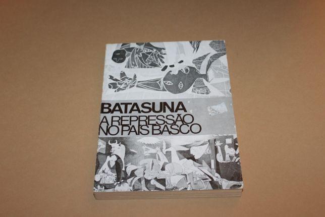Batasuna A Repressão no País Basco
