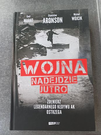 Wojna nadejdzie jutro Stanisław Aronson  Emil Marat Michał Wójcik
