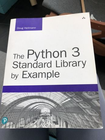 Doug Hellmann The Python 3 Standard Library by Example