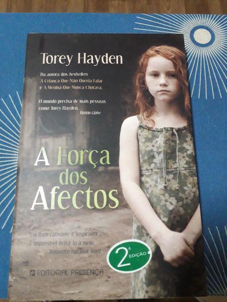A força dos afectos - Torey Hayden