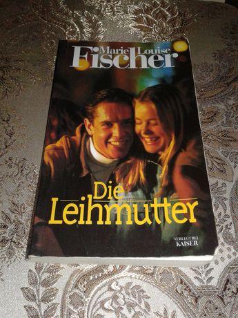 Книга на німецькій мові Die Leihmutter Deutsch / немецком