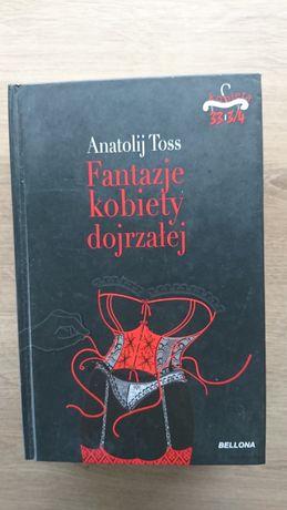 Fantazje kobiety dojrzałej, Anatolij Toss