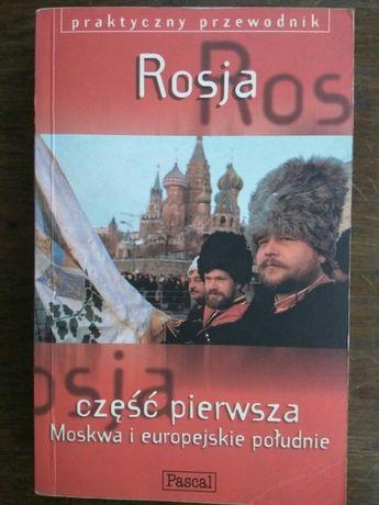 Rosja Moskwa i europejskie południe Przewodnik Pascal