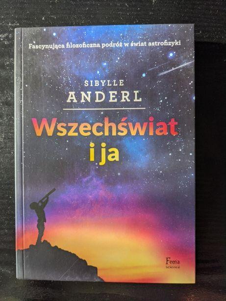 Wszechświat i ja - Sibylle Anderl
