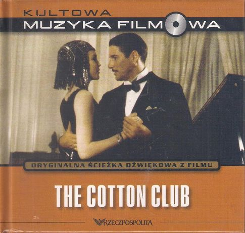 The Cotton Club Kultowa muzyka filmowa Tom 13