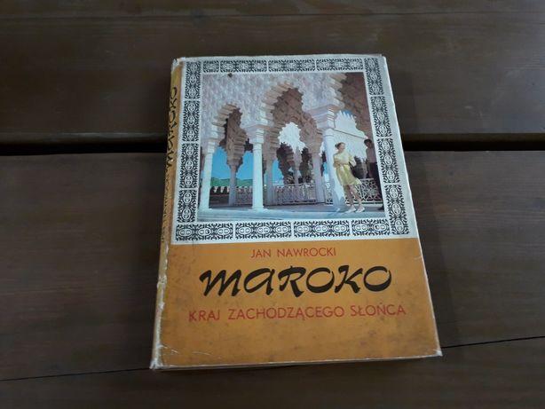 Książka Maroko Jan Nowracki Kraj Zachodzącego Słońca 1979r Stan DB !!!