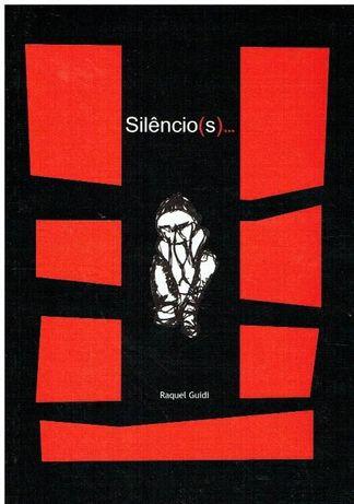 Silêncio(s)... por Raquel Guidi
