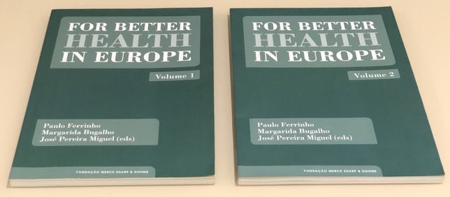 For Better Health in Europe (2 volumes)