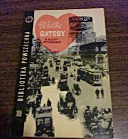 Wielki Gadsby - F.Scot Fitzgerald rok wyd.1964