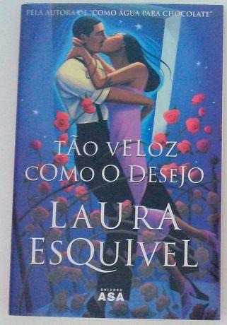 Livro de Laura Esquivel - Tão veloz como o desejo