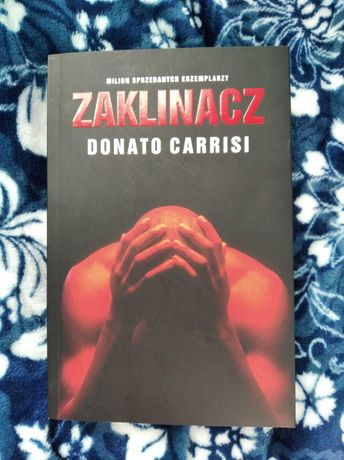"""Zaklinacz"" Donato Carrisi"