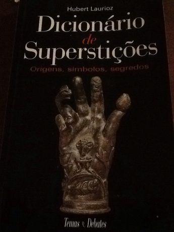1 Edição - Hubert Laurioz - Dicionario de Superstiçoes -
