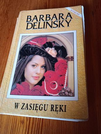 Książka Barbara Delinsky - W zasięgu ręki + 2 inne książki