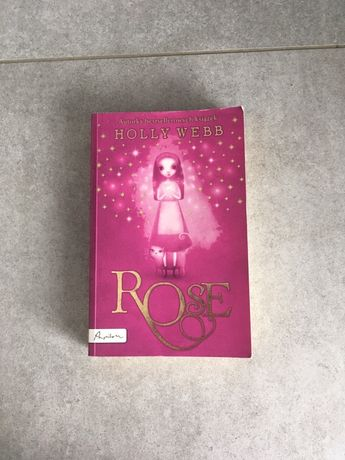 Rose - Holly Webb