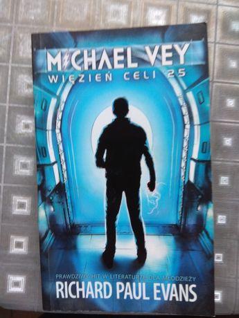 Więzień celi 25 Michael Vey