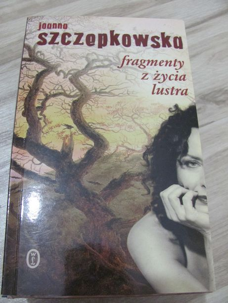 Joanna Szczepkowska - Fragmenty z życia lustra