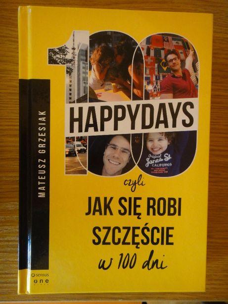 100 happydays czyli jak się robi szczęście w 100 dni. M.Grzesiak