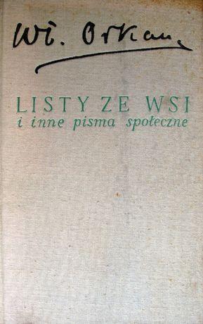 Władysław Orkan. Listy ze wsi i inne pisma społeczne. WL 1970