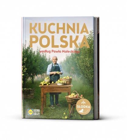 NOWA książka ,,Kuchnia polska według Pawła Małeckiego''