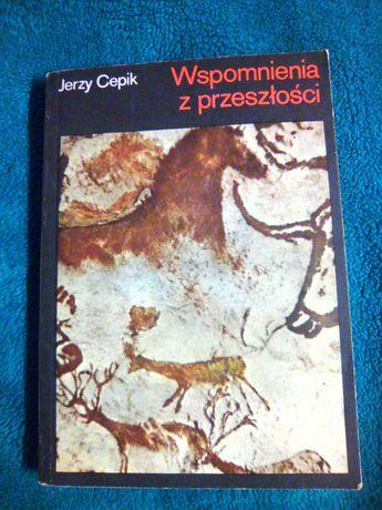 Wspomnienia z przeszłości Jerzy Cepik