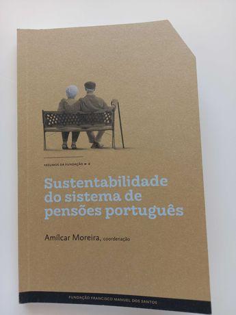 Sustentabilidade do sistema de pensões português - Amílcar Moreira