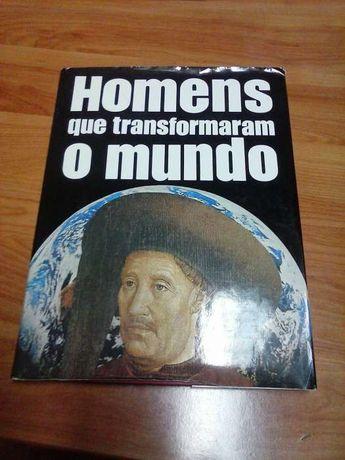 Homens que transformaram o Mundo