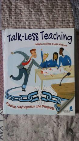 Książka po angielsku: Talk-Less Teaching, Isabella Wallace