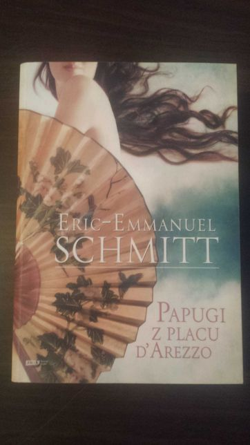 Papugi z placu D'arezzo Eric Emmanuel Schmitt