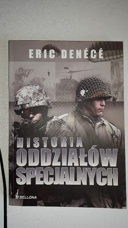 Historia odziałów specjalnych. Eric Denece