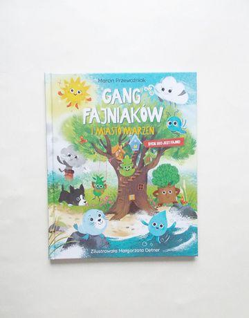 gang fajniaków i miasto marzeń, nowa książka fajniaki, bajka fajniaki