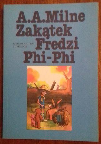 Zakątek Fredzi Phi-Phi - A. A. Milne