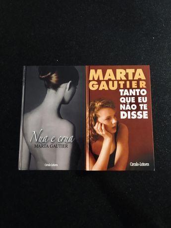"""• Marta Gautier • """"Nua e crua"""" e """"Tanto que eu não te disse"""""""